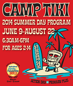 Enroll in Camp Tiki Today!